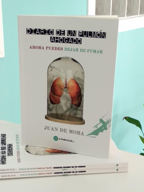 """""""Diario de un pulmón ahogado"""" tu guía definitiva para dejar de fumar"""