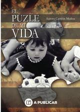 El puzle de mi vida de Aurora Carrión